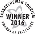 Saskatchewan Tourism Awards of Excellence Winner 2016